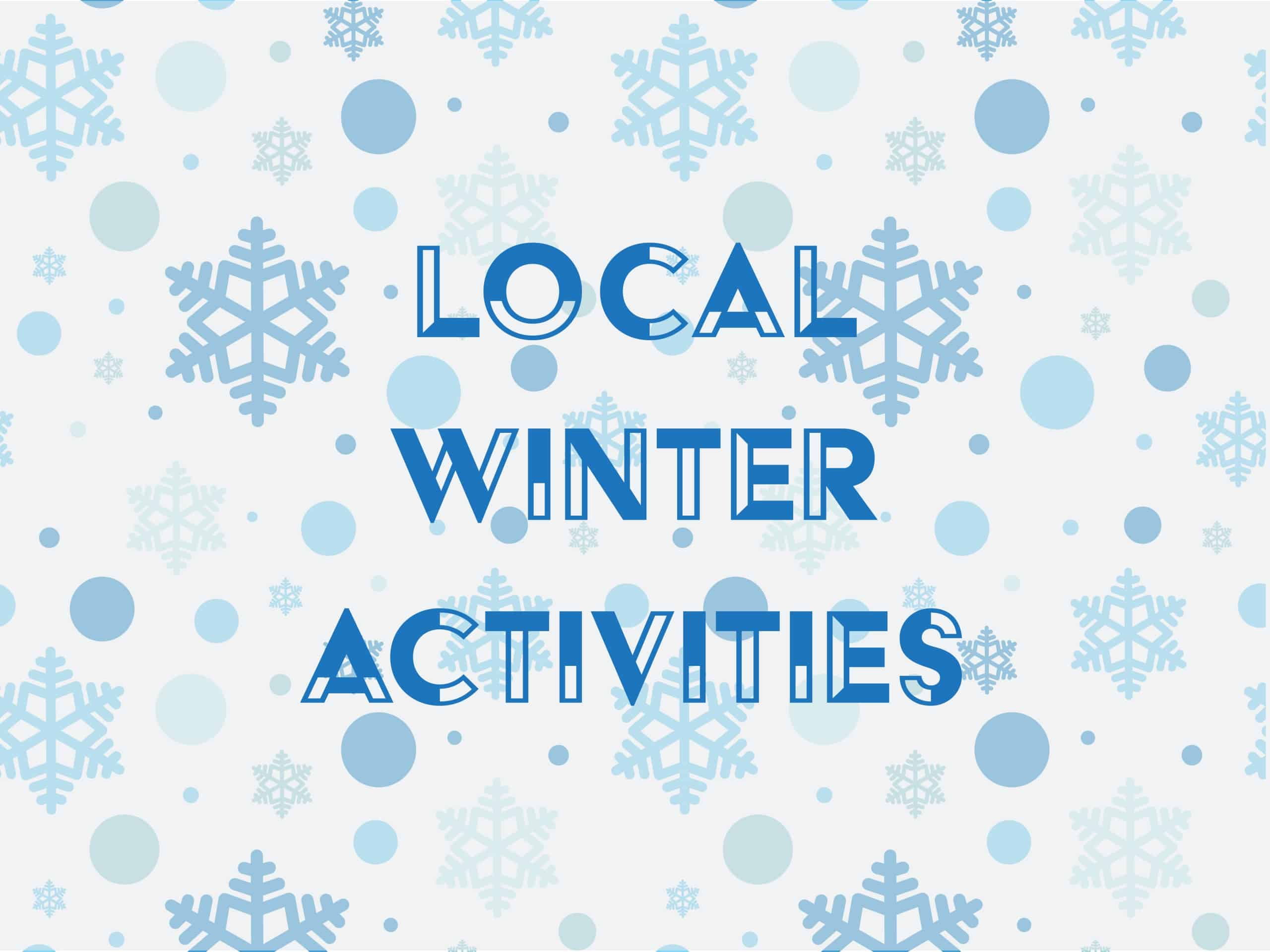 Local Winter Activities