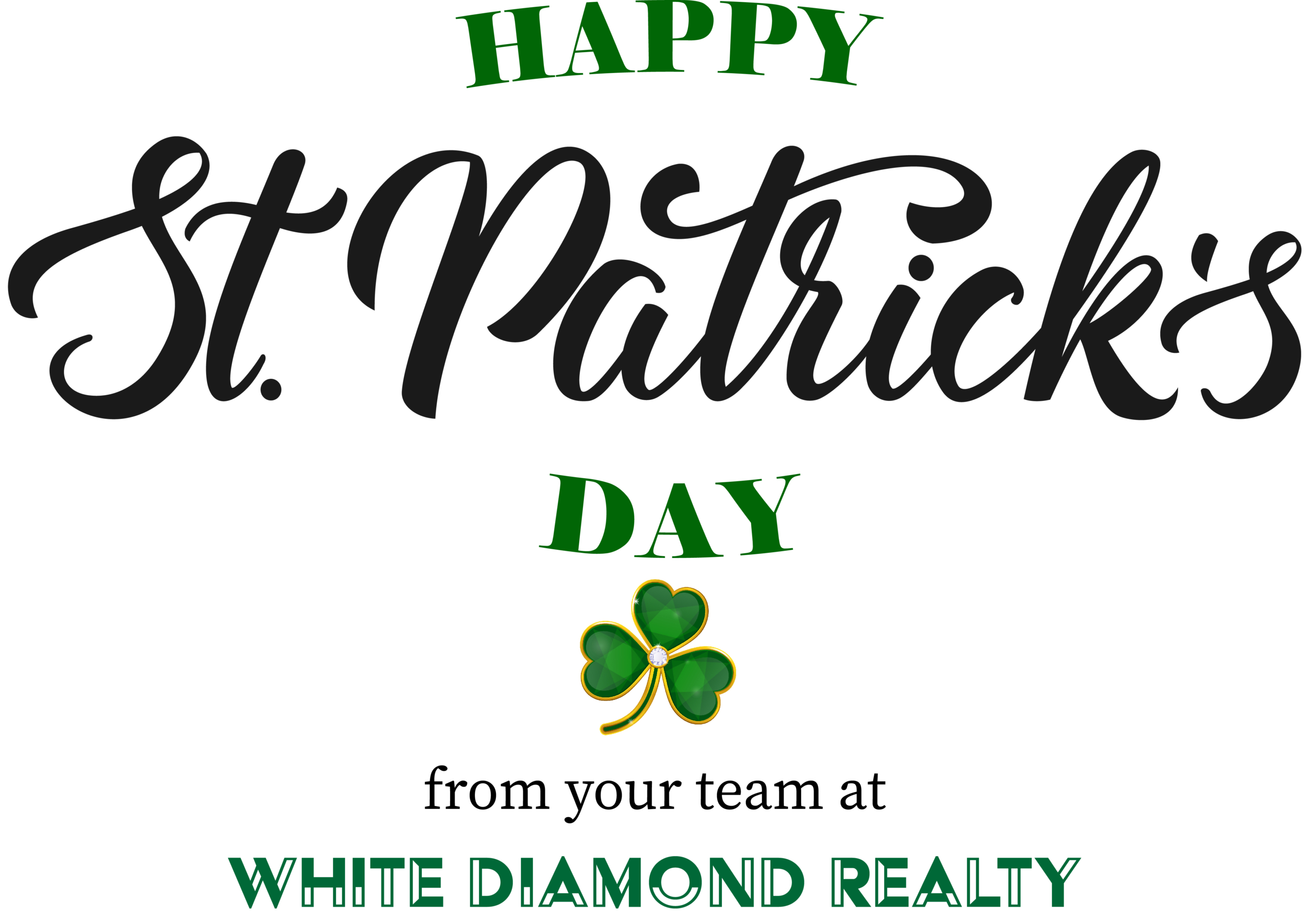 Happy St. Patrick's Day from White Diamond